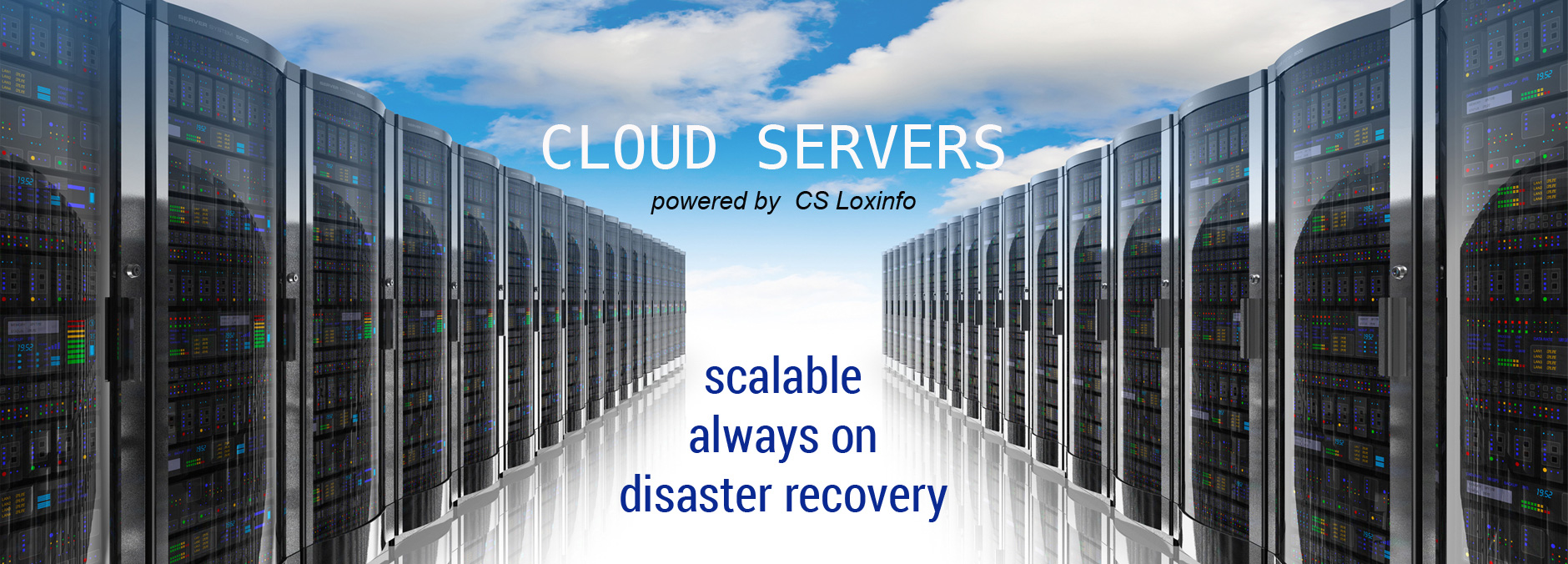 Cloud servers - powered by CS Loxinfo